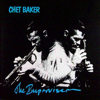 Chet Baker - The Improviser (Live)