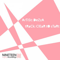 Dezza - Clear to Start
