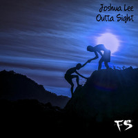 Joshua Lee - Outta Sight (Explicit)