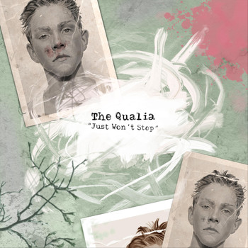 The Qualia - Just Won't Stop