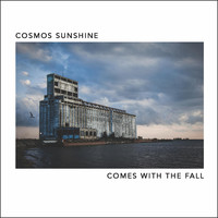 Cosmos Sunshine - Comes with the Fall