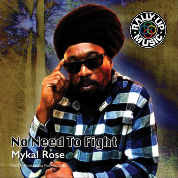 Mykal Rose - No Need to Fight