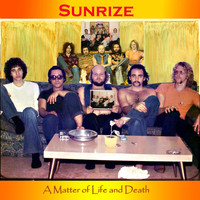 Sunrize - A Matter of Life and Death
