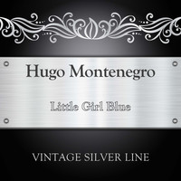 Hugo Montenegro - Little Girl Blue