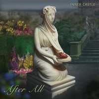 INNER CASTLE - After All