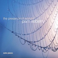 Pam Asberry - The Presence of Wonder