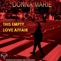 Donna Marie - This Empty Love Affair