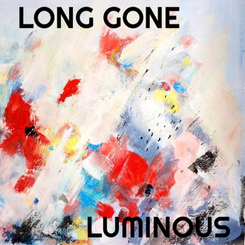 Luminous - Long Gone