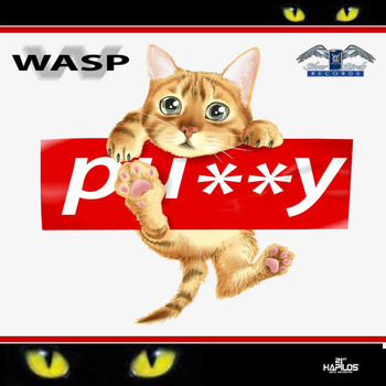 WASP - Pussy Cat (Explicit)