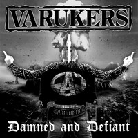The Varukers - Damned and Defiant (Explicit)