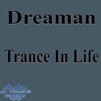 Dreaman - Trance in Life