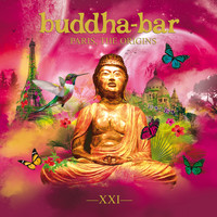 Buddha Bar / - Buddha Bar XXI - Paris, the Origins