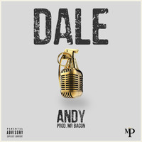 Andy - Dale (Explicit)