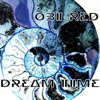 Obi Red - Dream Time