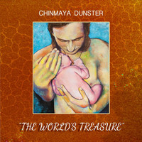 Chinmaya Dunster - The World's Treasure