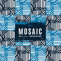 Mosaic - Misty (ft. Rick Payne) / Something Different