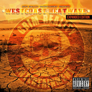 Grim Reality Entertainment - Westcoast Heatwave (Expanded Edition) (Explicit)