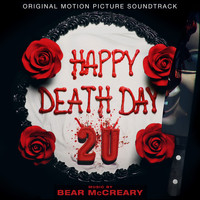Bear McCreary - Happy Death Day 2U (Original Motion Picture Soundtrack)