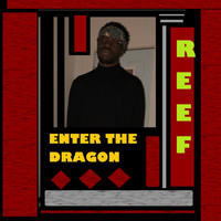 Reef - Enter the Dragon (Explicit)