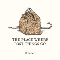 JJ Heller - The Place Where Lost Things Go