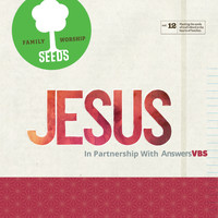 Seeds Family Worship - Jesus