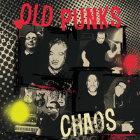 Chaos - Old Punks (Explicit)