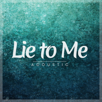 Matt Johnson - Lie to Me (Acoustic)