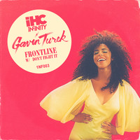 Gavin Turek - Frontline / Don't Fight It