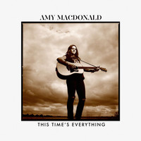 Amy MacDonald - This Time's Everything