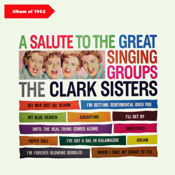 The Clark Sisters - A Salute to Great Singing Groups (Album of 1962)