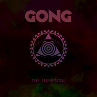 Gong - The Elemental (Radio Edit)