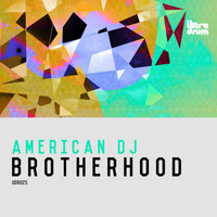 American Dj - Brotherhood