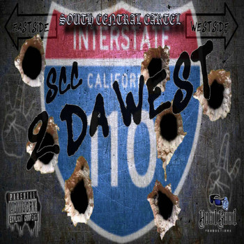 South Central Cartel - 2 Da West (Explicit)