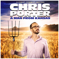 Chris Porter - A Man from Kansas (Explicit)