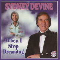 Sydney Devine - When I Stop Dreaming