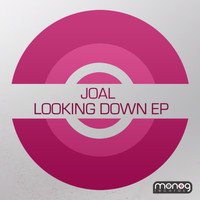 Joal - Looking Down EP