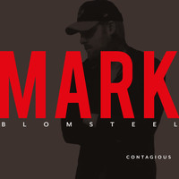 Mark Blomsteel - Contagious
