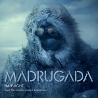 "Madrugada - Half-Light (From the ""amundsen"" Original Motion Picture Soundtrack)"