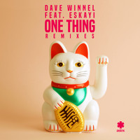 Dave Winnel - One Thing (Remixes)
