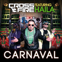 Crossfire - Carnaval