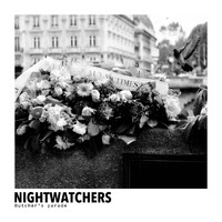 Nightwatchers - Butcher's Parade