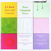 Peter Vinograde - J.S. Bach: Suites and Concerti