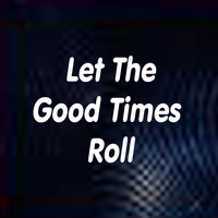 Joel Diamond - Let the Good Times Roll