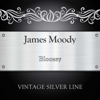 James Moody - Bloozey
