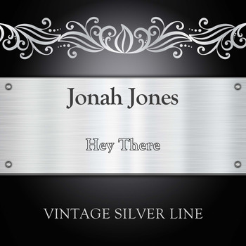 Jonah Jones - Hey There