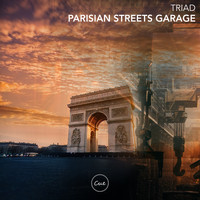 Triad - Parisian Streets Garage