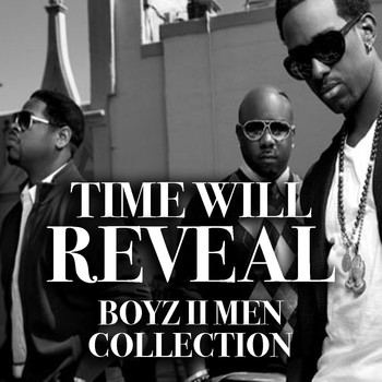 Boyz II Men - Time Will Reveal Boyz II Men Collection