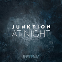 Junktion - At Night EP