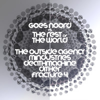 The Outside Agency - Goes Noord vs The Rest of the World IV (Explicit)