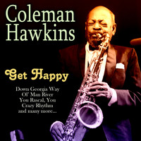 Coleman Hawkins - Get Happy